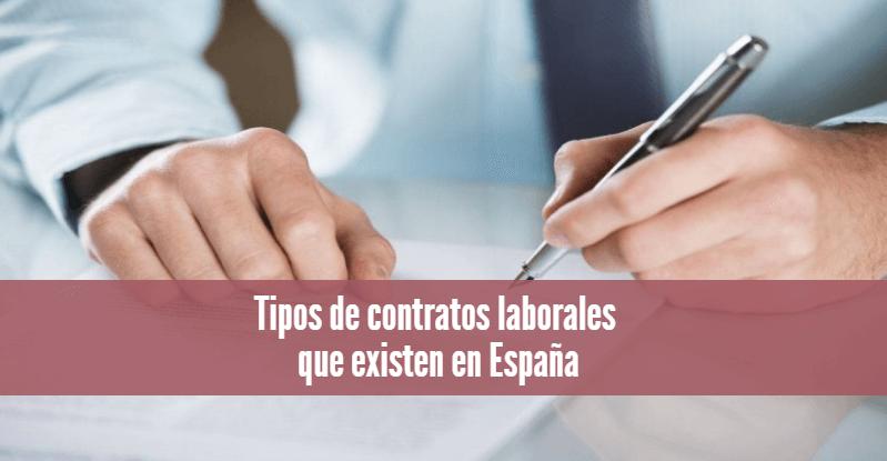 Tipos de contratos laborales que existen en España
