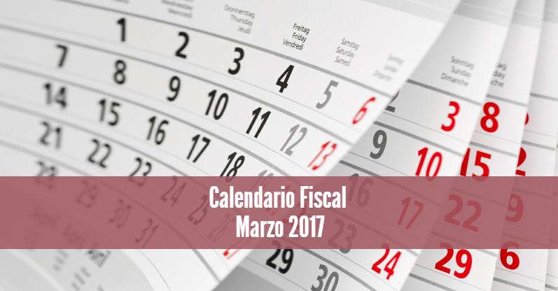 Calendario Fiscal Marzo 2017