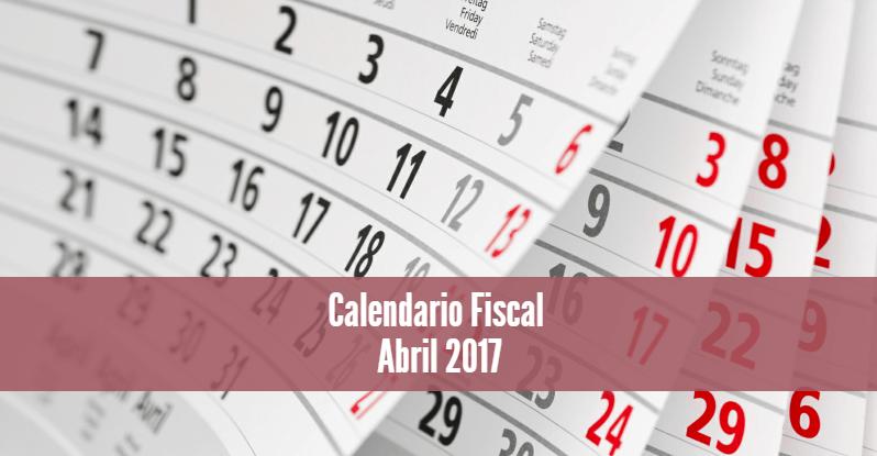 Calendario Fiscal Abril 2017