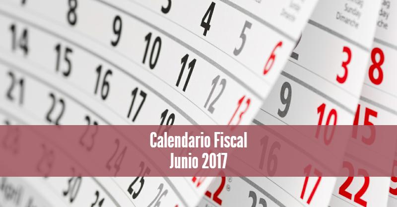 Calendario Fiscal Junio 2017