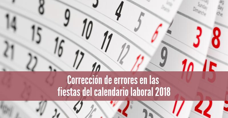 Corrección de errores en las fiestas del calendario laboral 2018