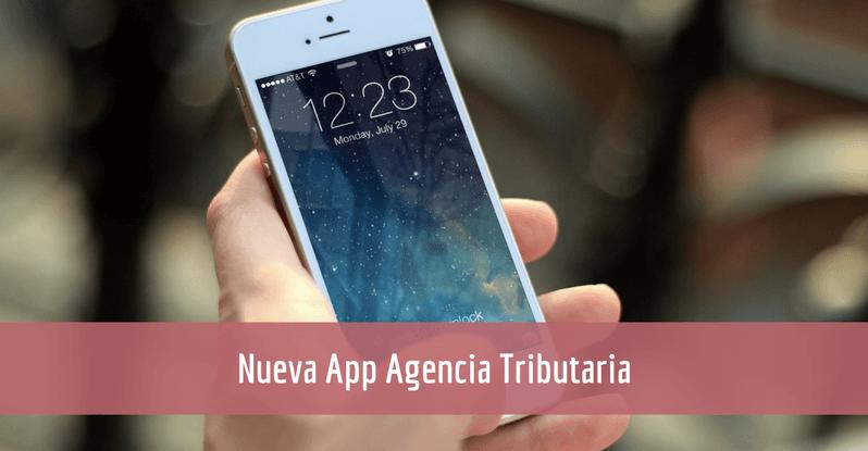 Nueva App de la Agencia Tributaria