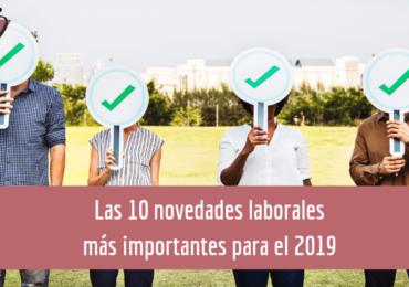 Las Novedades Laborales 2019 más importantes