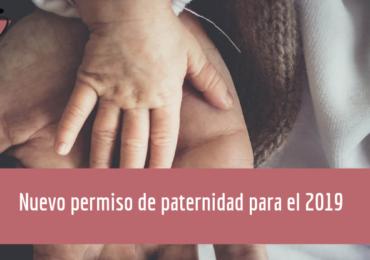 El nuevo permiso de paternidad para el 2019